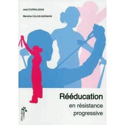 Manuel de la Rééducation en résistance progressive